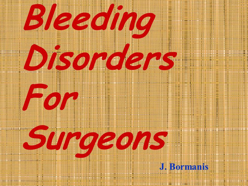 Bleeding Disorders For Surgeons
