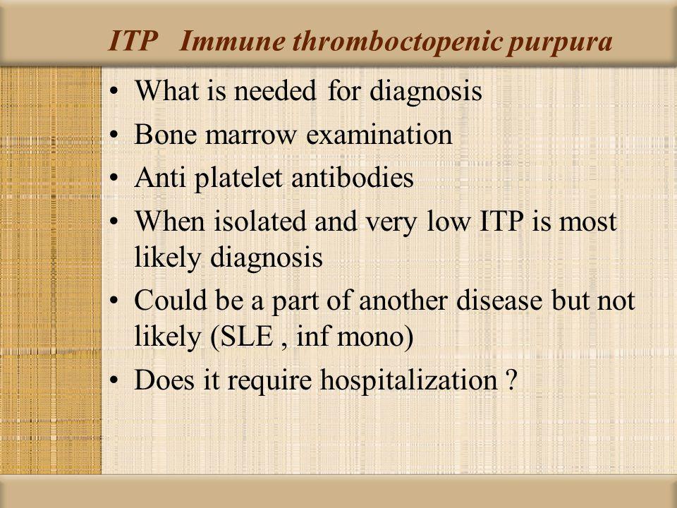 ITP Immune thromboctopenic purpura