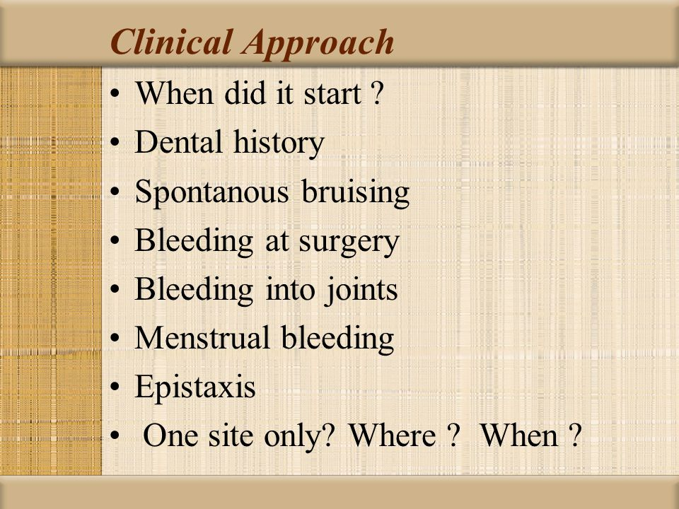Clinical Approach When did it start Dental history