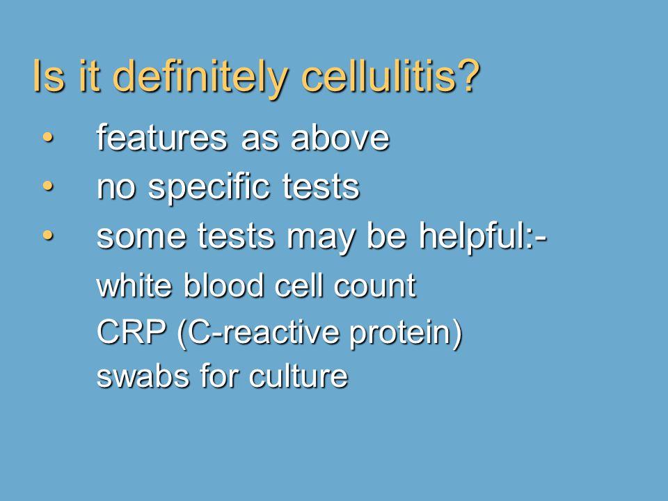 Is it definitely cellulitis