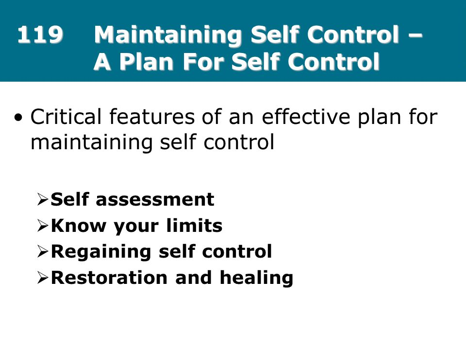 119 Maintaining Self Control – A Plan For Self Control