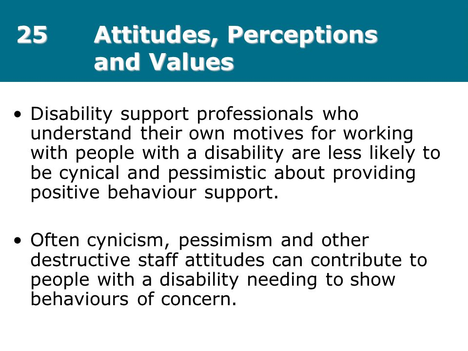 25 Attitudes, Perceptions and Values