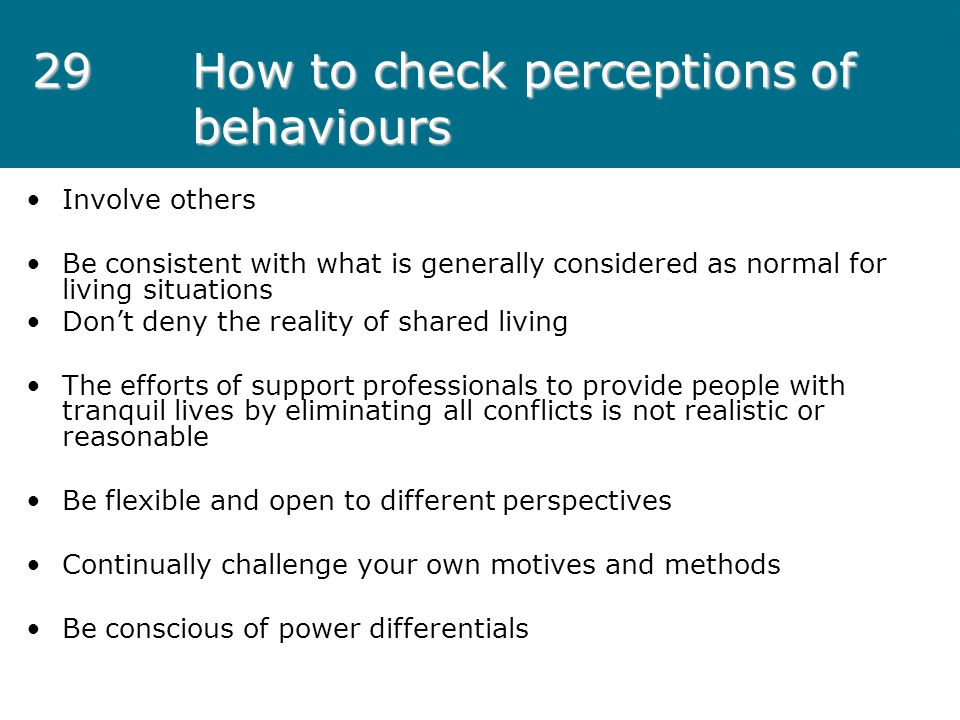 29 How to check perceptions of behaviours