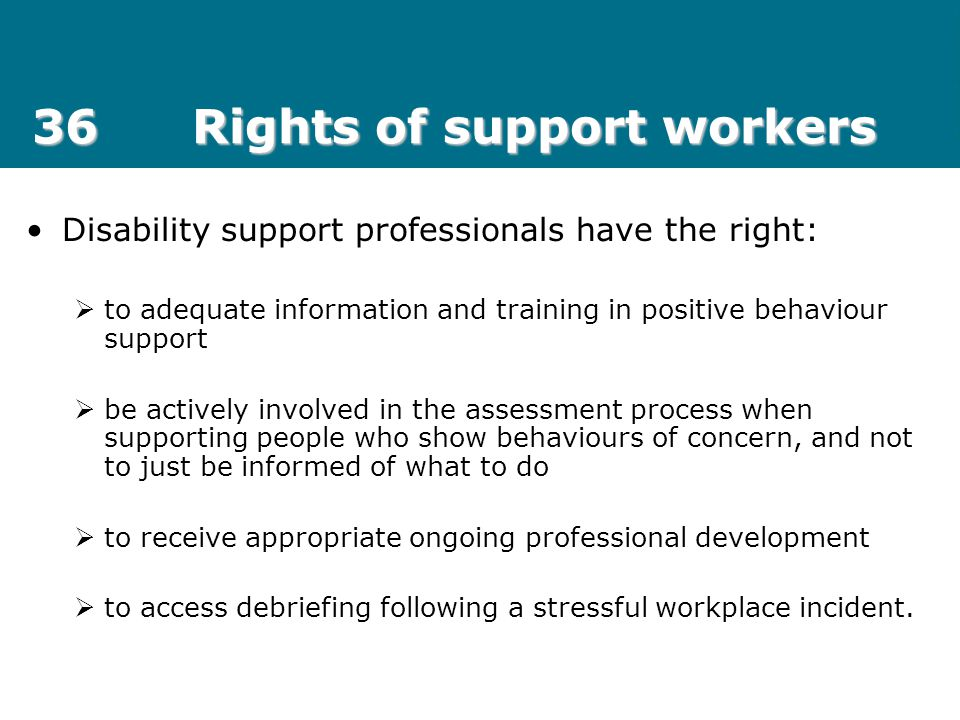 36 Rights of support workers