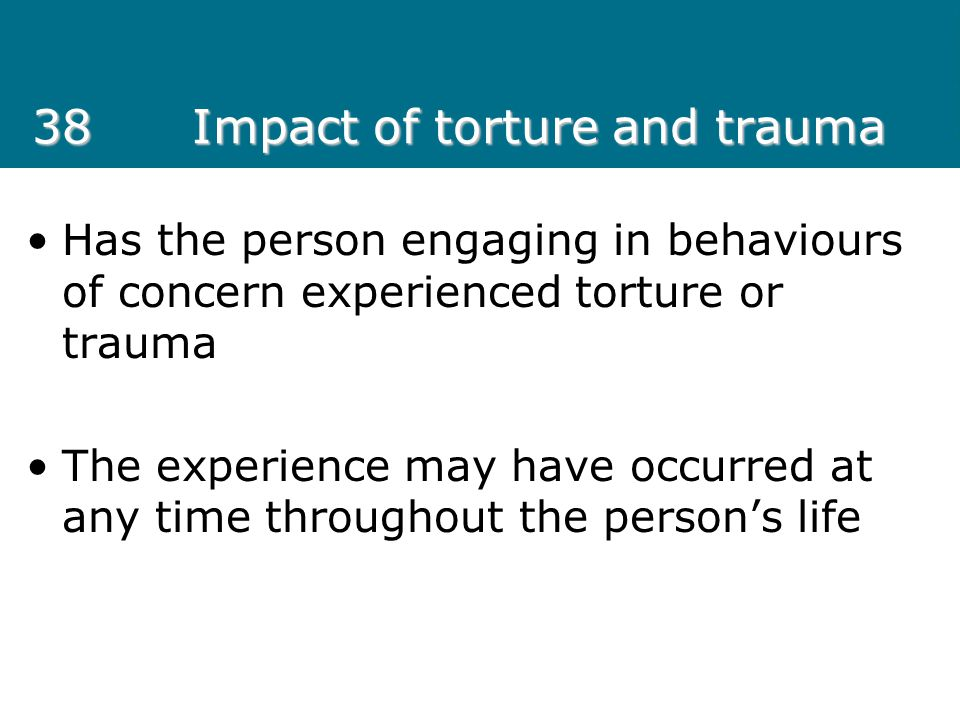 38 Impact of torture and trauma