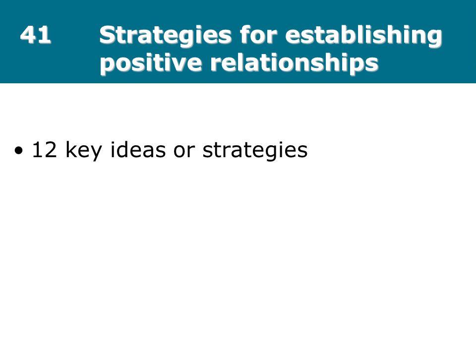41 Strategies for establishing positive relationships