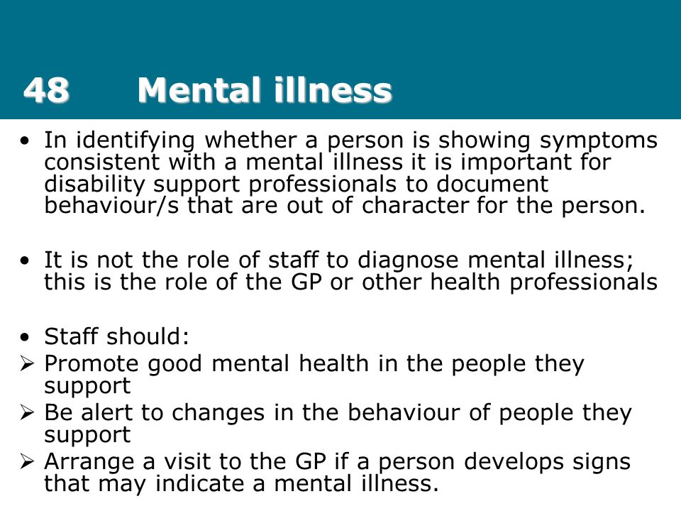 48 Mental illness