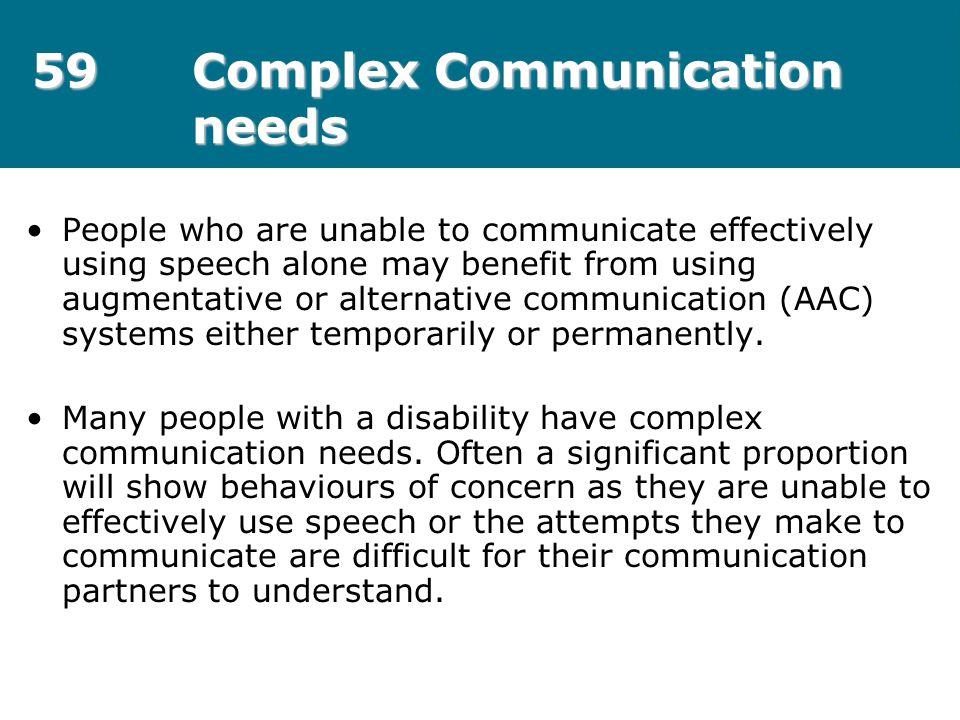59 Complex Communication needs