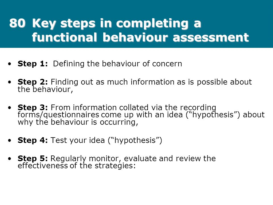 80 Key steps in completing a functional behaviour assessment