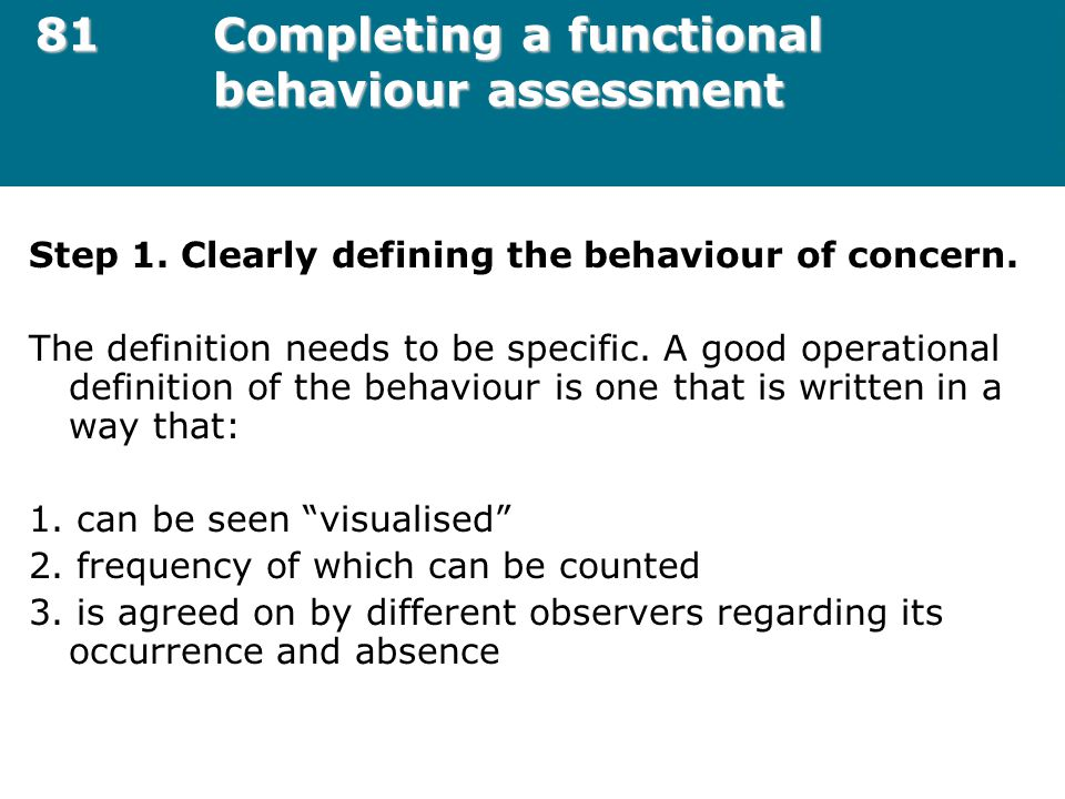 81 Completing a functional behaviour assessment