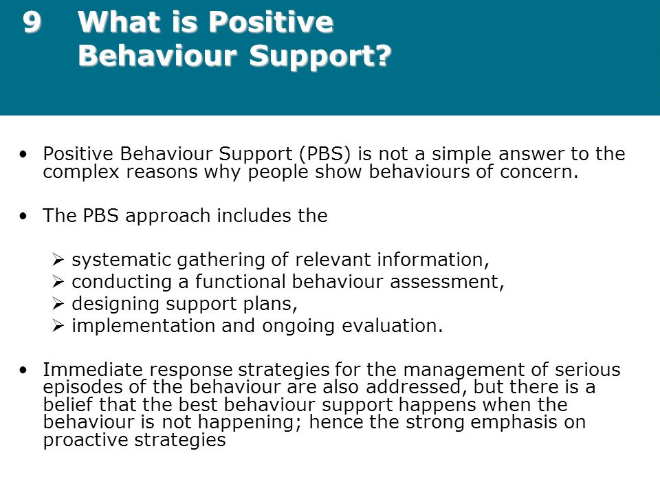 9 What is Positive Behaviour Support