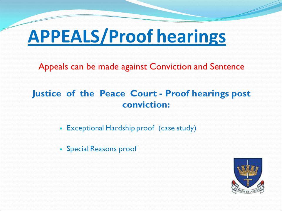 APPEALS/Proof hearings