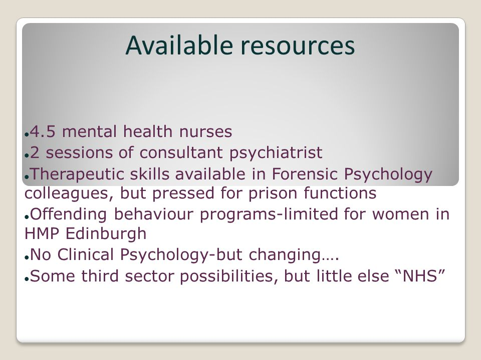 Available resources 4.5 mental health nurses
