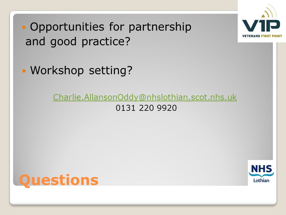 Questions Opportunities for partnership and good practice