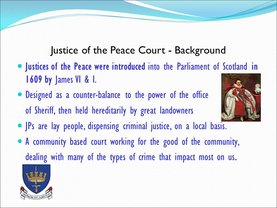 Justice of the Peace Court - Background