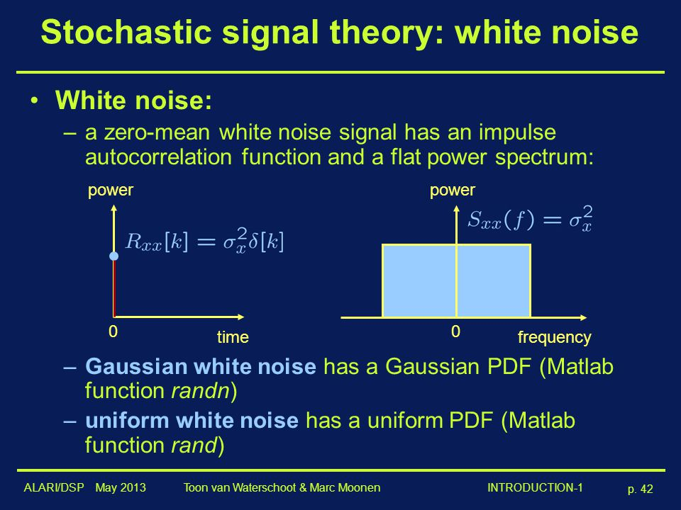 Stochastic signal theory: white noise