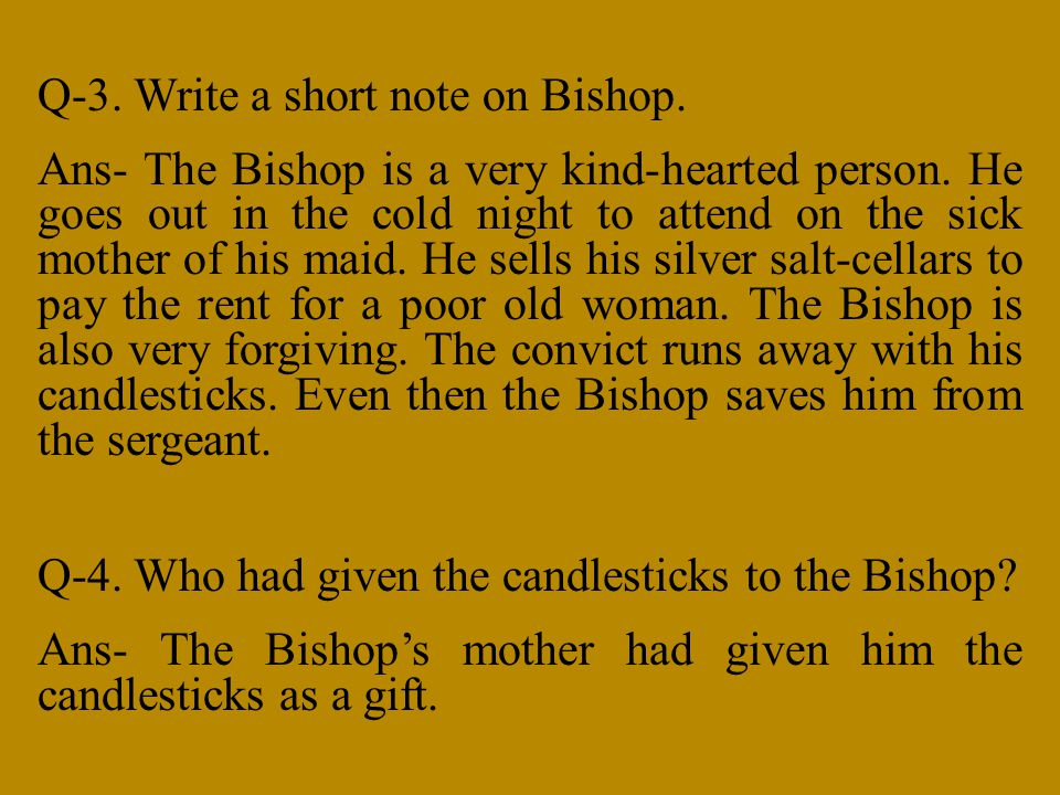 Q-3. Write a short note on Bishop.