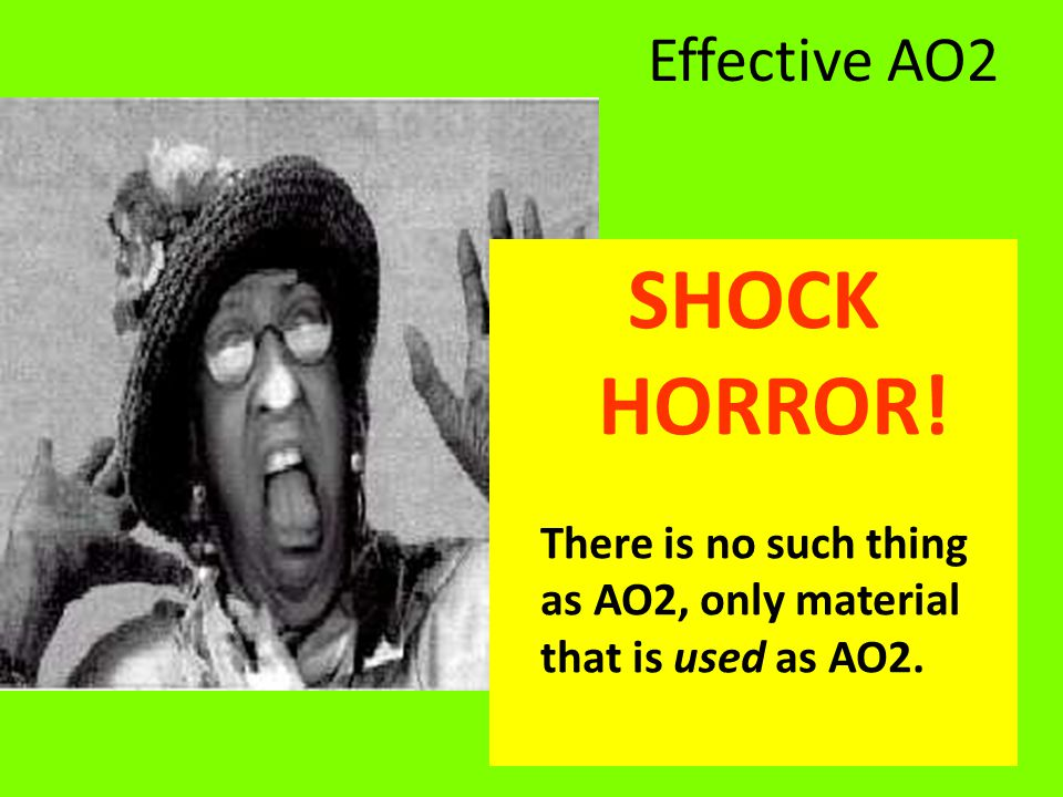 SHOCK HORROR! Effective AO2