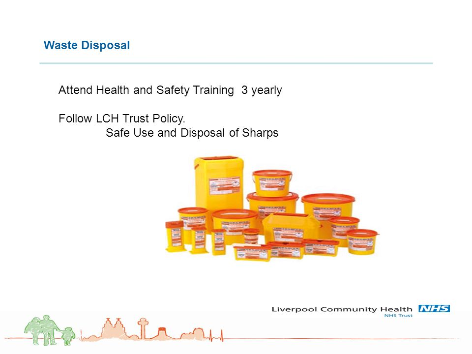 Attend Health and Safety Training 3 yearly Follow LCH Trust Policy.
