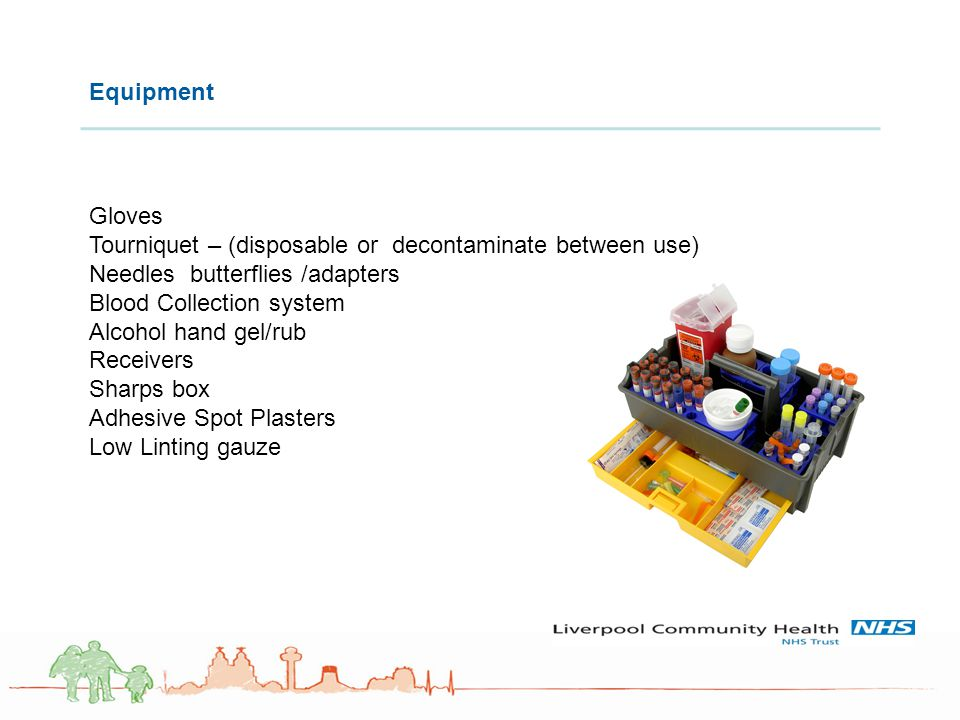 Tourniquet – (disposable or decontaminate between use)