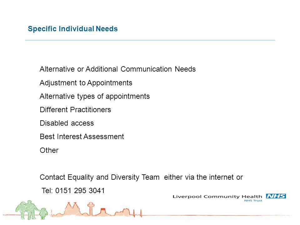 Specific Individual Needs