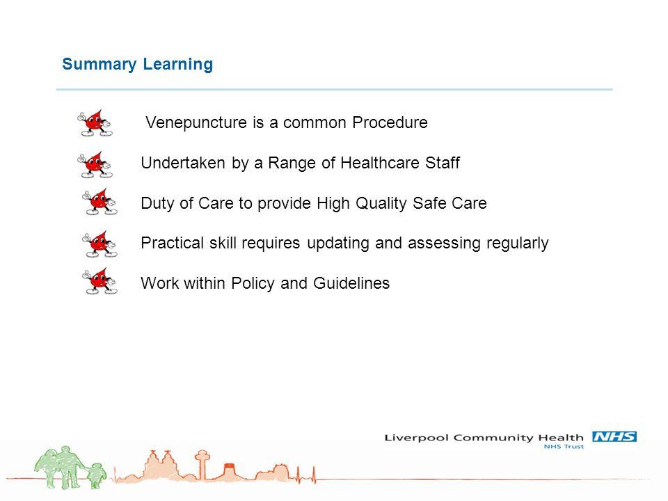 Venepuncture is a common Procedure