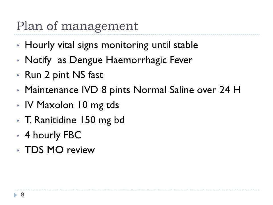 Plan of management Hourly vital signs monitoring until stable