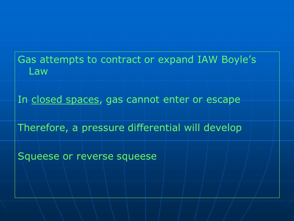 Gas attempts to contract or expand IAW Boyle's Law