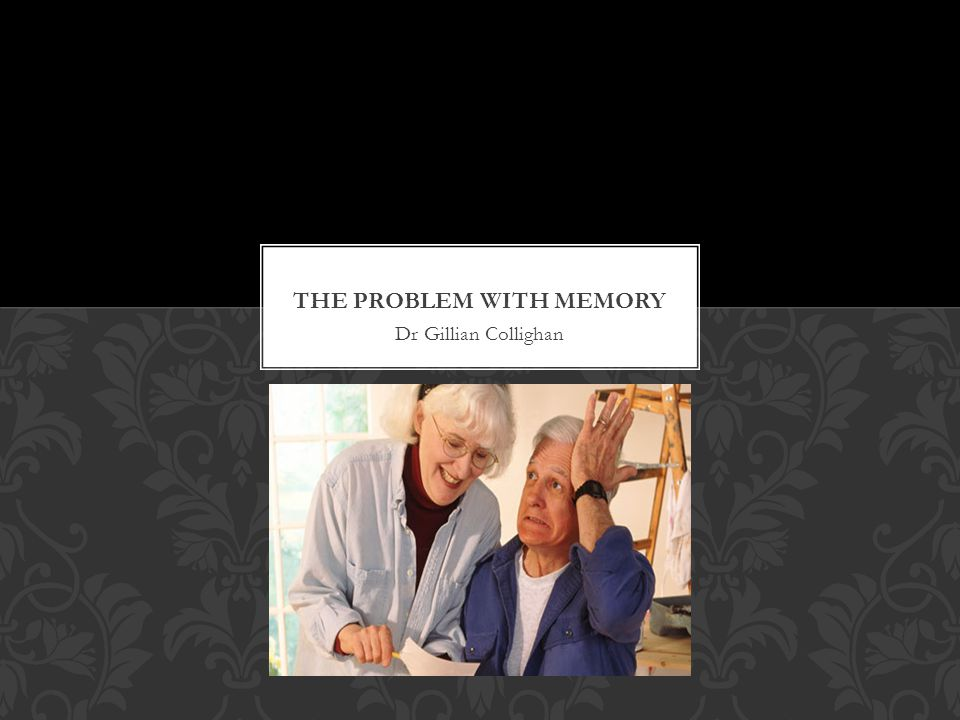 The Problem with Memory