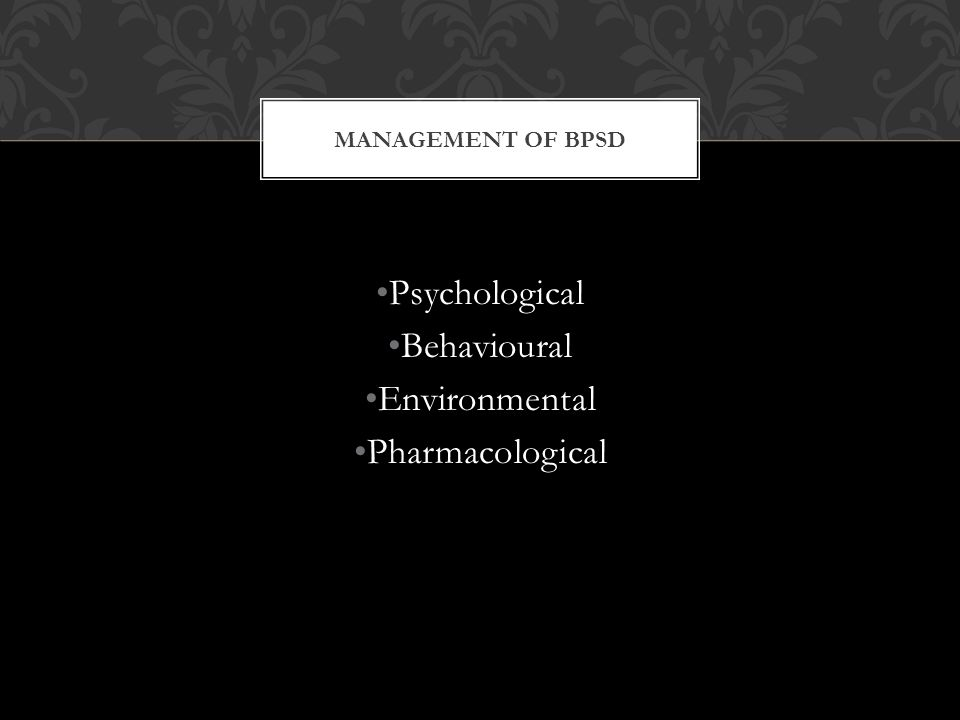 Psychological Behavioural Environmental Pharmacological