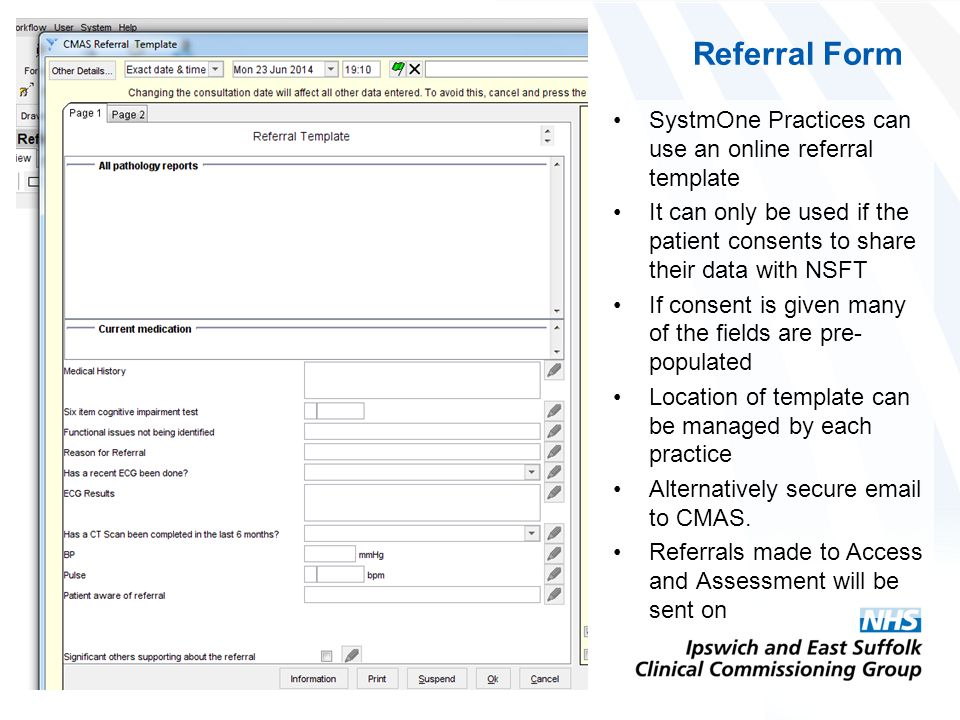 Referral Form SystmOne Practices can use an online referral template