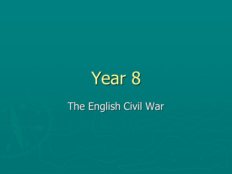 Year 8 The English Civil War