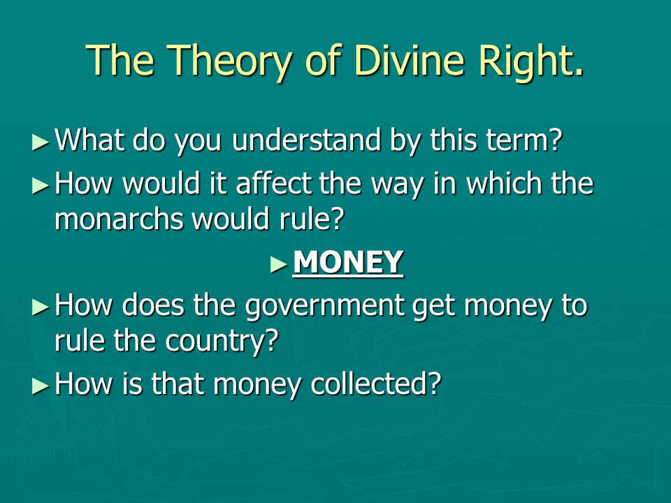 The Theory of Divine Right.