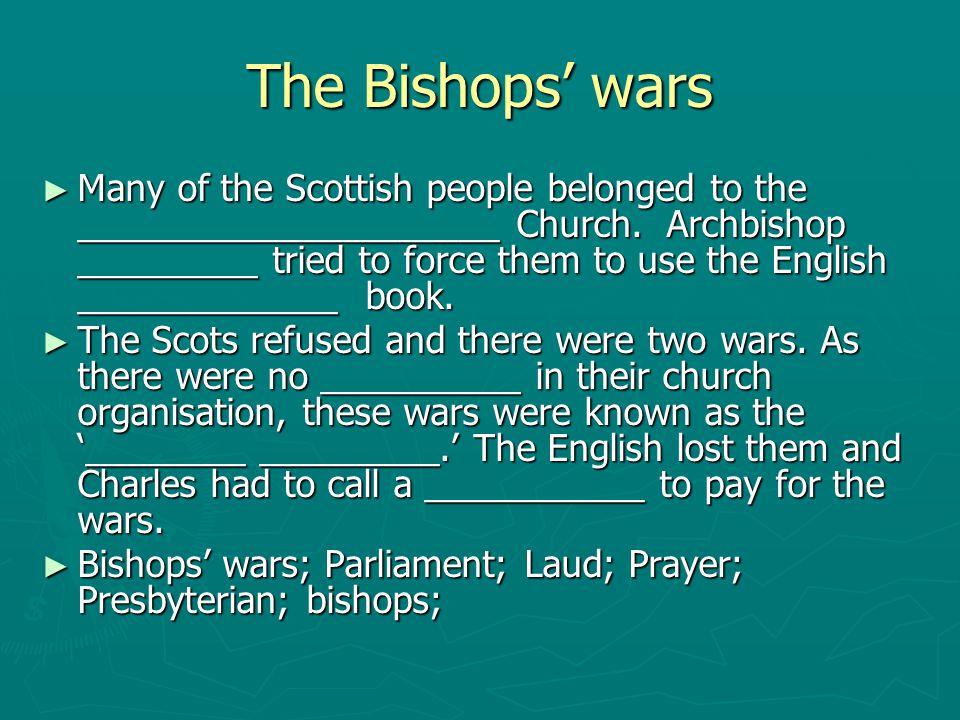 The Bishops' wars