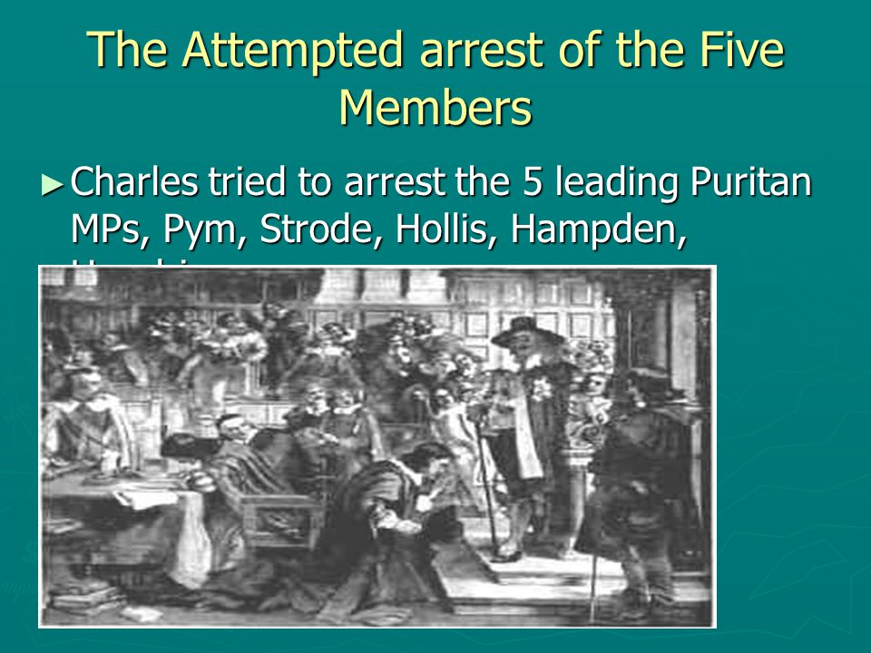 The Attempted arrest of the Five Members