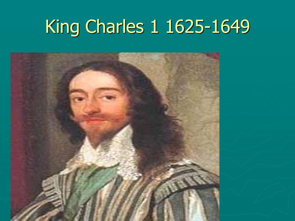 King Charles 1 1625-1649