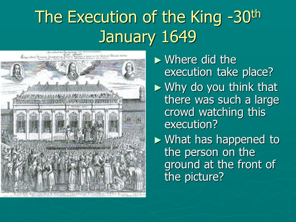 The Execution of the King -30th January 1649