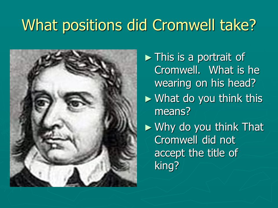 What positions did Cromwell take