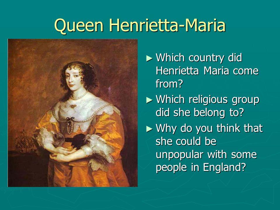 Queen Henrietta-Maria
