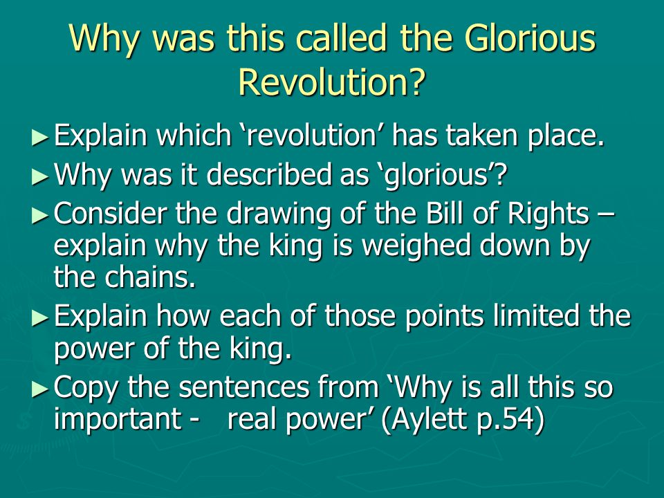 Why was this called the Glorious Revolution