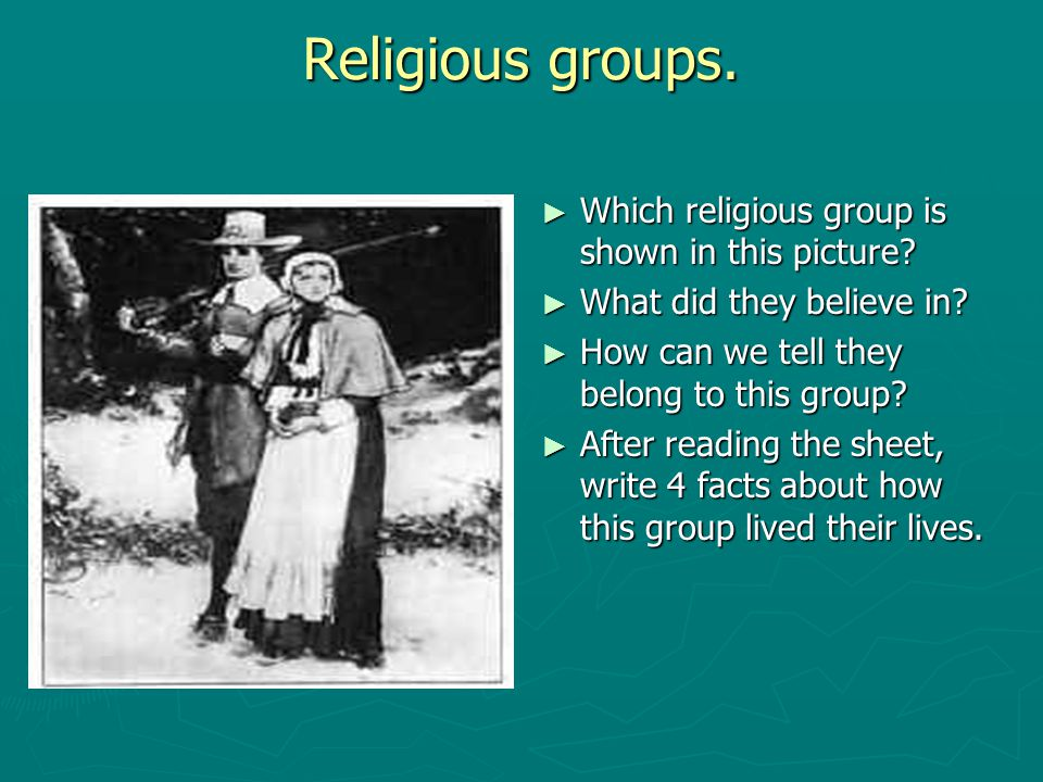 Religious groups. Which religious group is shown in this picture