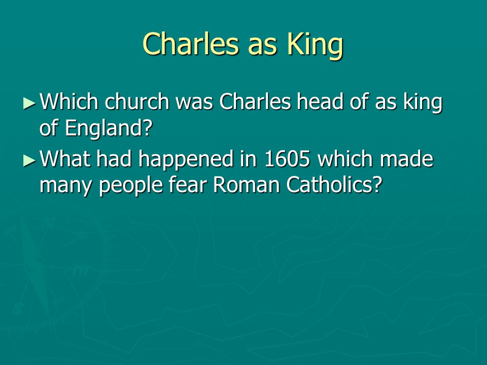 Charles as King Which church was Charles head of as king of England