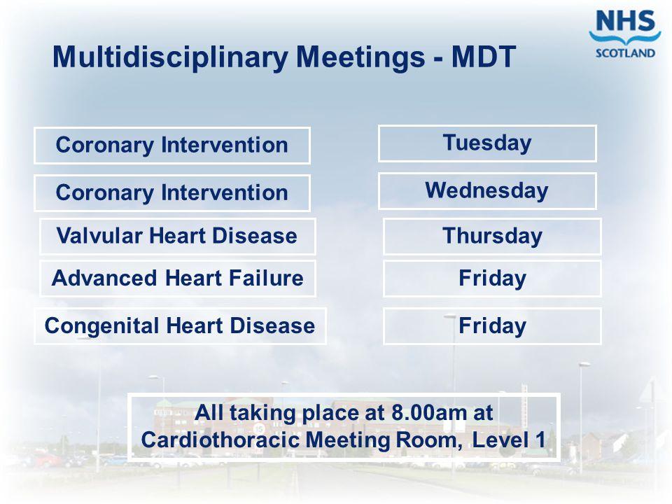 Multidisciplinary Meetings - MDT