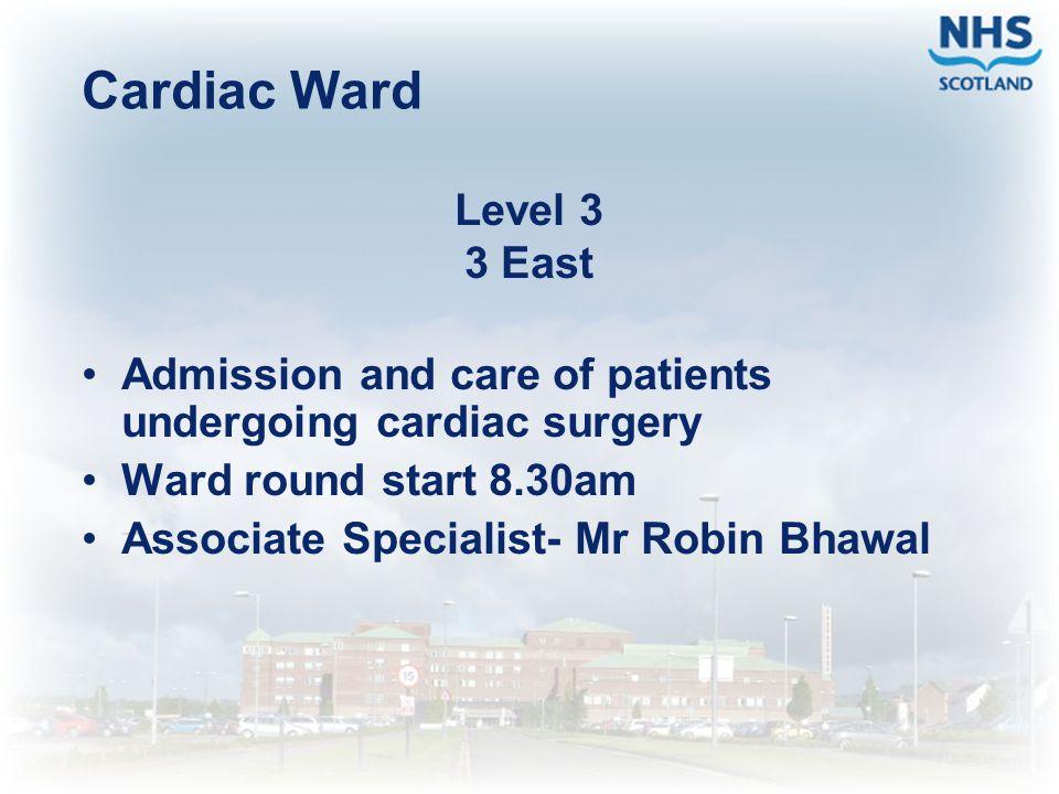 Cardiac Ward Level 3 3 East