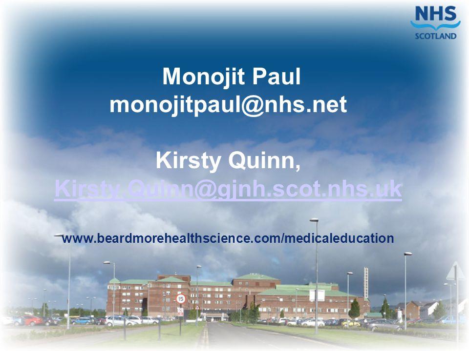 Monojit Paul monojitpaul@nhs. net Kirsty Quinn, Kirsty. Quinn@gjnh