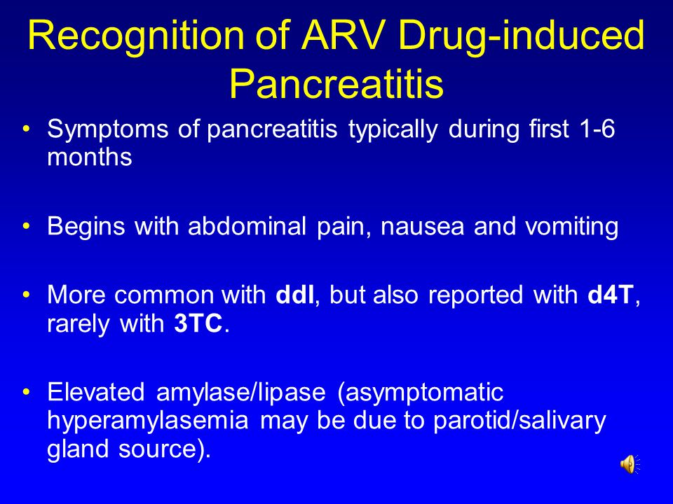 Recognition of ARV Drug-induced Pancreatitis