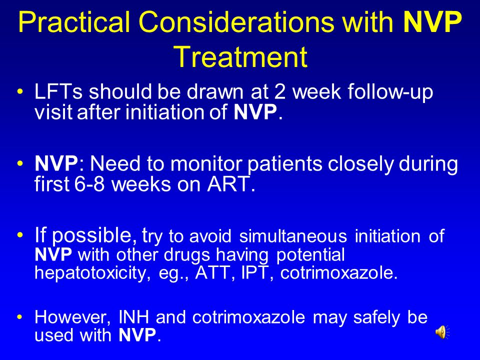 Practical Considerations with NVP Treatment