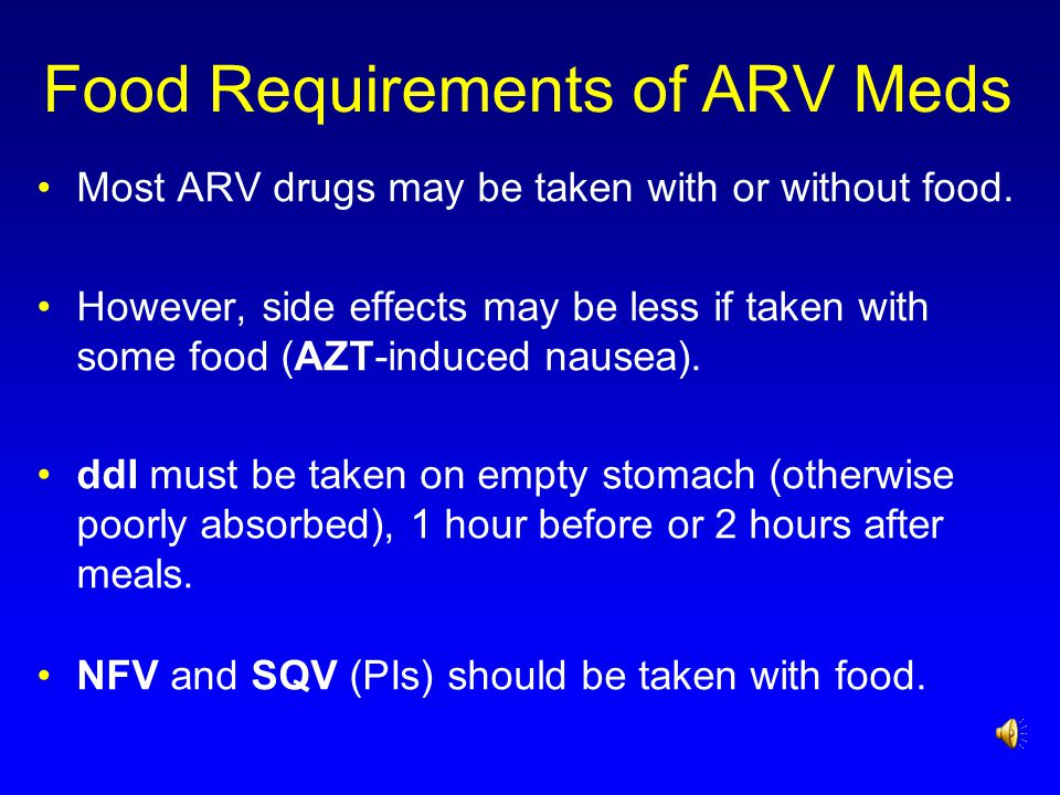 Food Requirements of ARV Meds