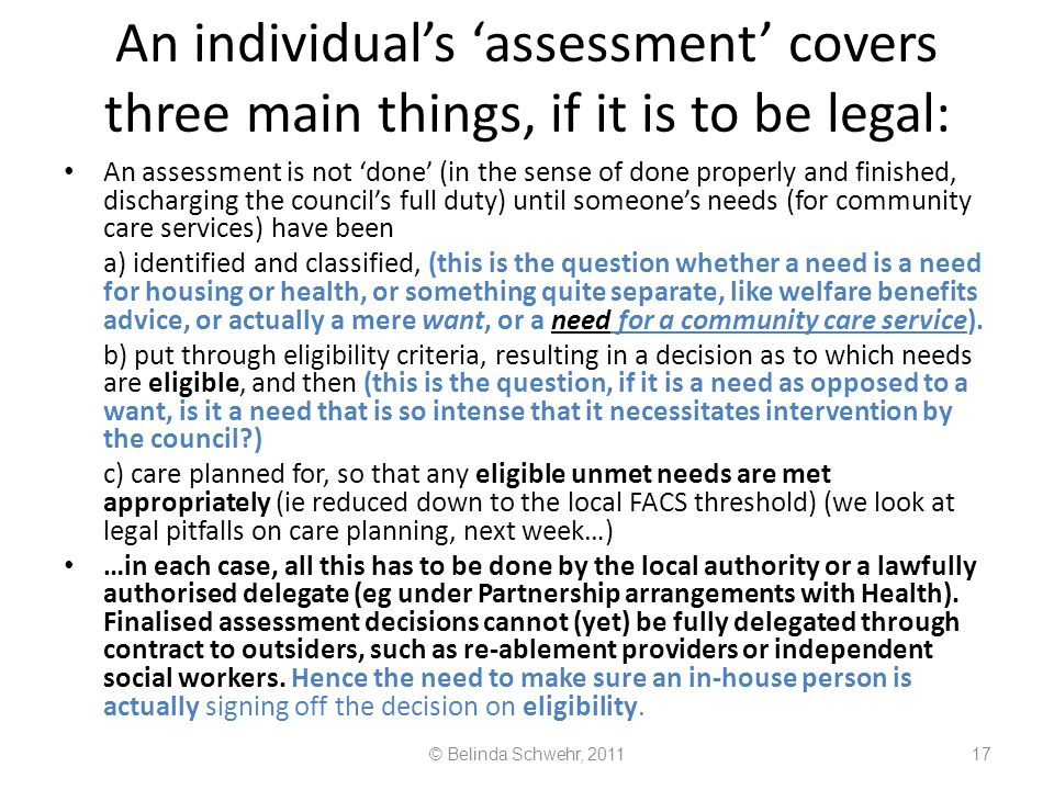 An individual's 'assessment' covers three main things, if it is to be legal: