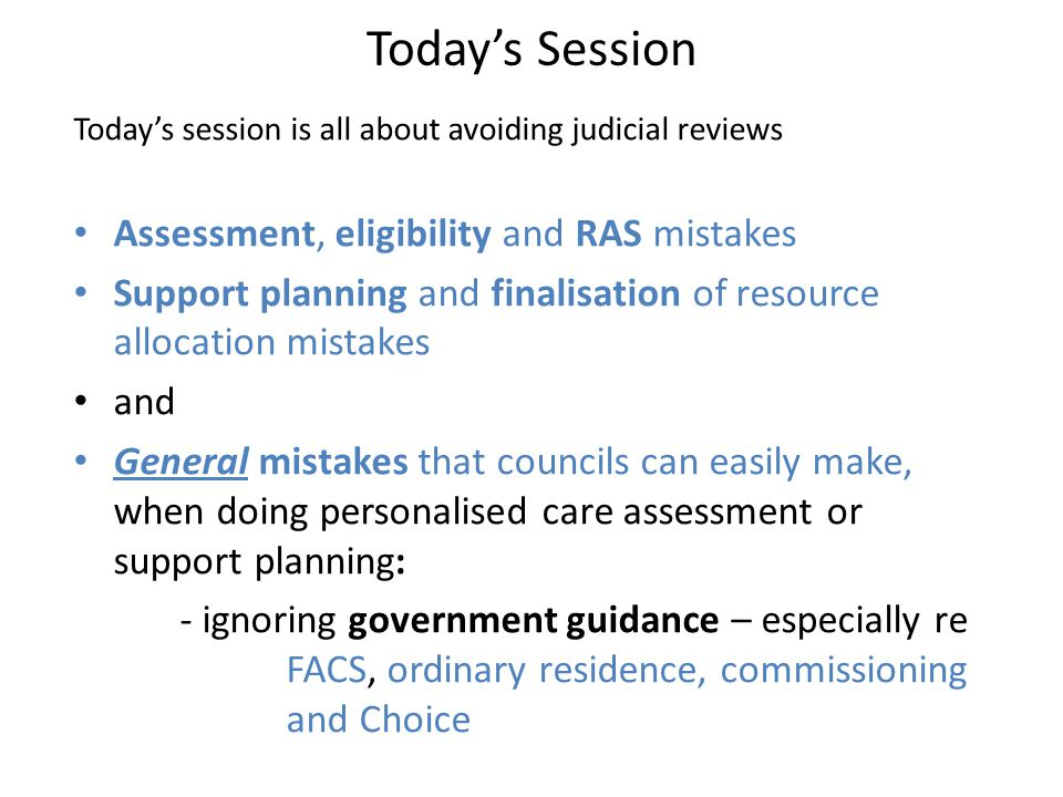 Today's Session Assessment, eligibility and RAS mistakes